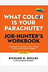 What Color Is Your Parachute? Job-Hunter's Workbook, Sixth Edition: A Companion to the World's Most Popular and Bestselling Career Handbook Paperback