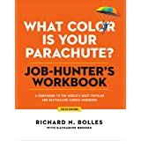 What Color Is Your Parachute? Job-Hunter's Workbook, Sixth Edition: A Companion to the World's Most Popular and Bestselling C