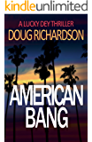 American Bang: A Lucky Dey Thriller