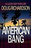 American Bang: A Lucky Dey Thriller #4