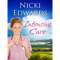Intensive Care (Escape to the Country Book 1)