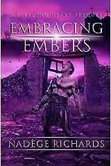 Embracing Embers (The Bleeding Heart Series) Paperback