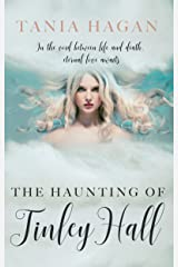 The Haunting of Tinley Hall Kindle Edition