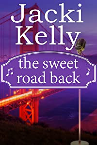 The Sweet Road Back: The Sweet Road Series Book 3