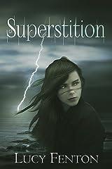Superstition (Arden St John Book 1) Kindle Edition