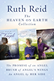 The Heaven on Earth Collection: The Promise of An Angel, Brush of Angel's Wings, An Angel by Her Side (A Heaven On Earth Novel)