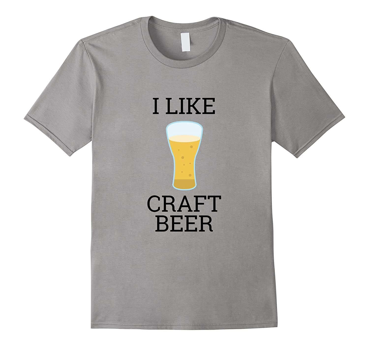 I Like Craft Beer T Shirt Brewing Tee