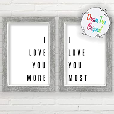 I Love You More, I Love You Most Wall Decor | 11 x17  Prints - Unframed Farmhouse Prints | Minimalist Wall Art | Great Gift | I Love You Sign | Typography Wall Art | Love Wall Art