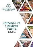 Infection in Children - Part 2