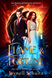 Flame & Fortune: A Sweet Fallen Angel & Demon Paranormal Romance (Angels of Sojourn Novellas Book 3)