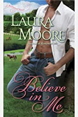 Believe in Me: A Rosewood Novel (The Rosewood Trilogy) Mass Market Paperback
