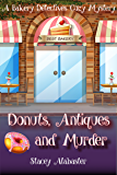 Donuts, Antiques and Murder: A Bakery Detectives Cozy Mystery (English Edition)