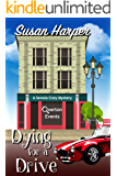 Dying for a Drive (Senoia Cozy Mystery Book 1)