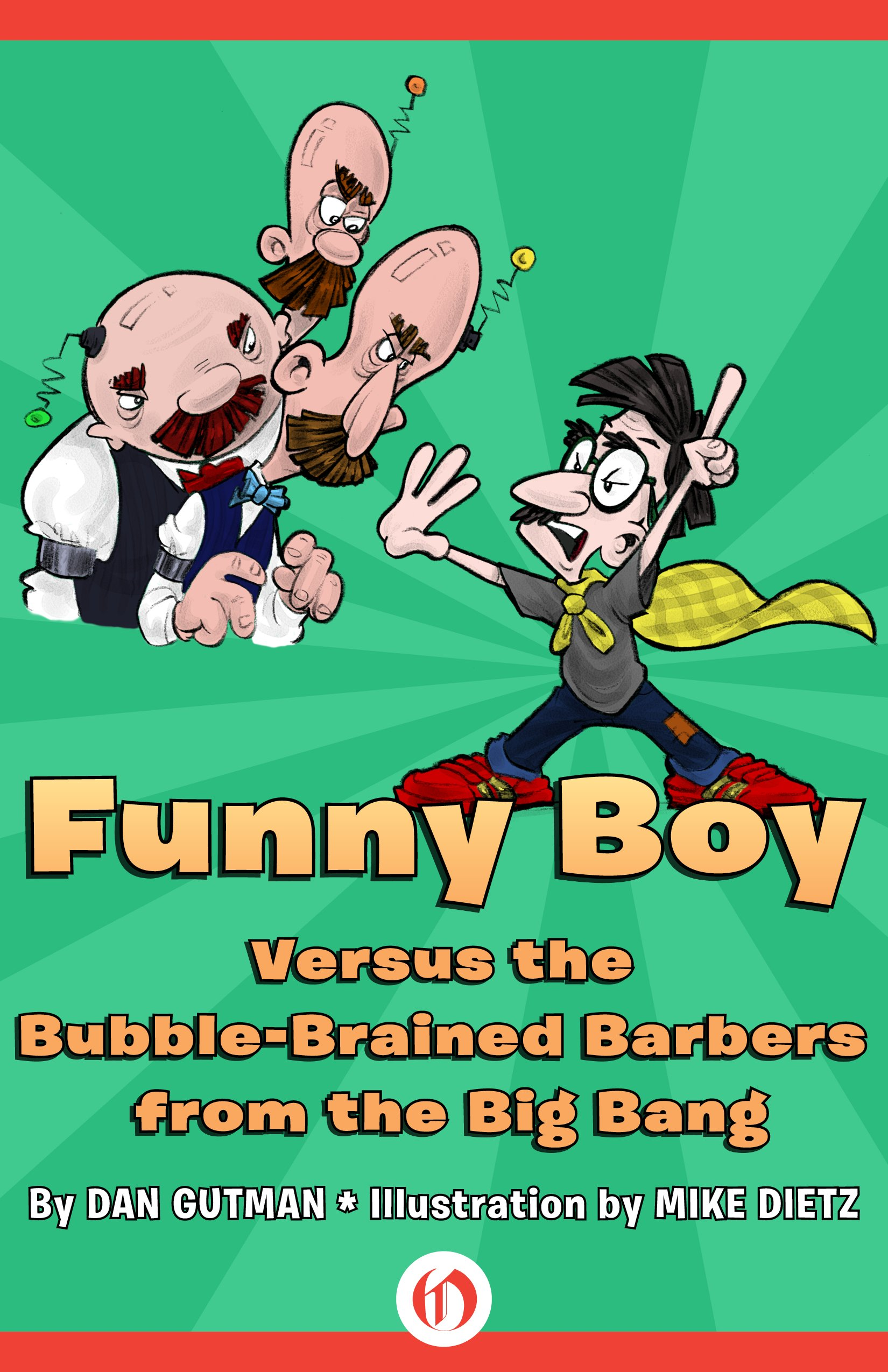 Funny Boy Versus the Bubble-Brained Barbers from the Big Bang ebook
