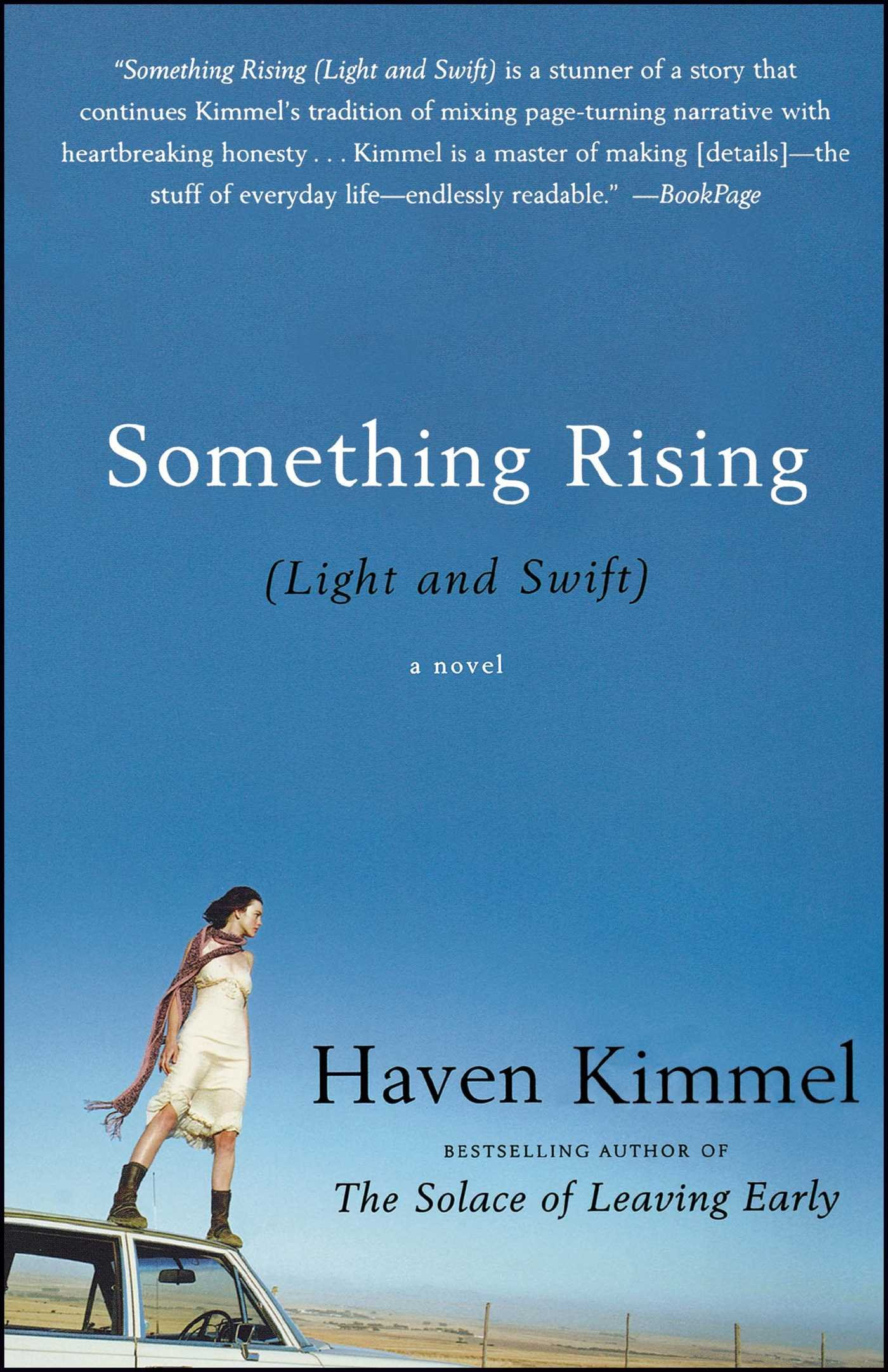 Read Online Something Rising (Light and Swift): A Novel PDF