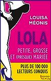Lola S2.E1 - Petite, grosse et (presque) mariée (Lola 2)