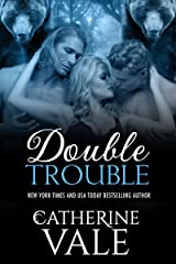 Double Trouble: A Menage Shifter Romance Kindle Edition