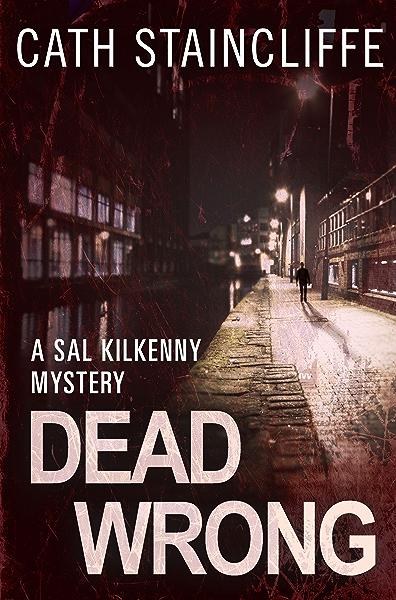 Dead Wrong: Sal Kilkenny #3 (A Sal Kilkenny Mystery) (English ...