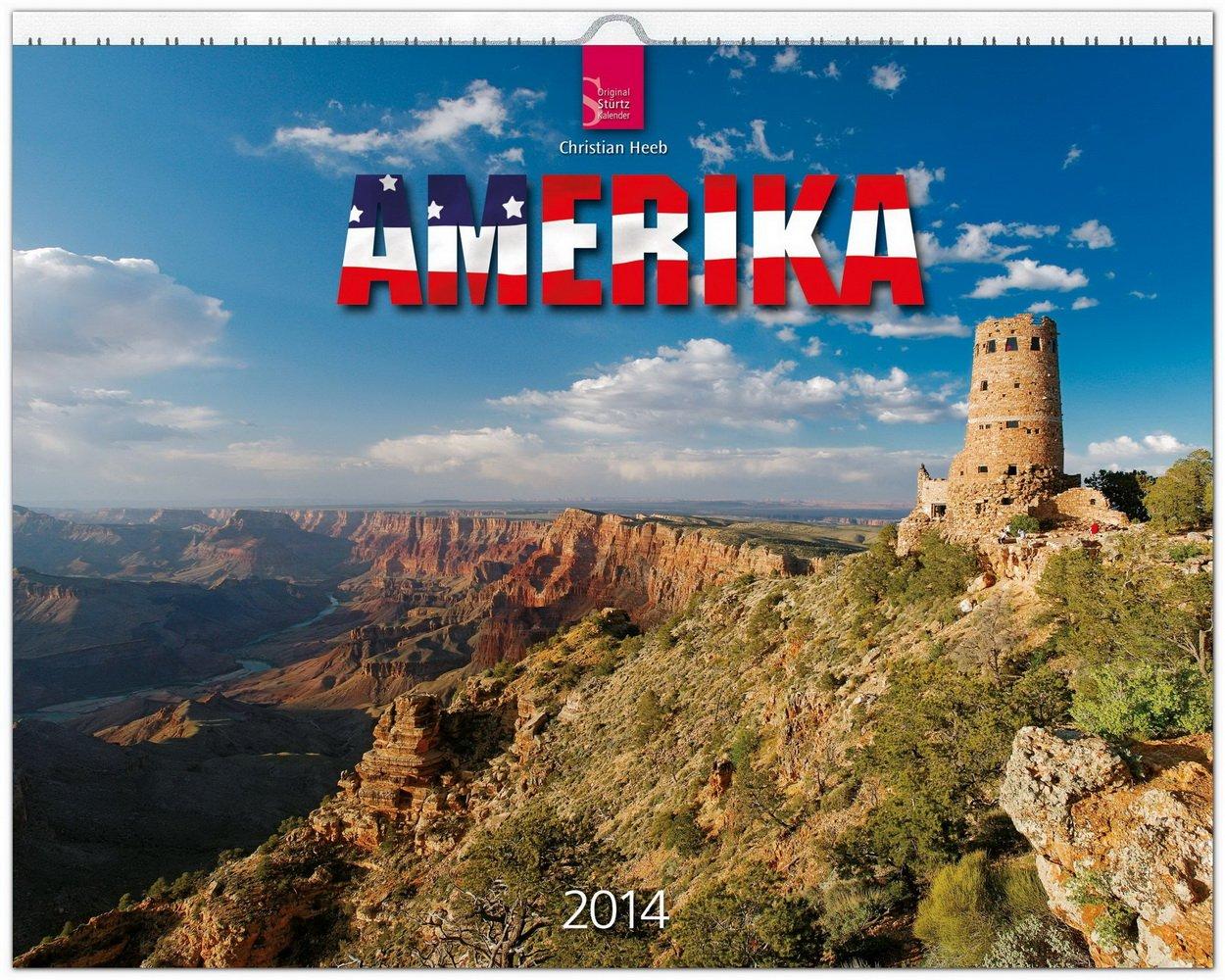 Amerika 2014: Original Stürtz-Kalender - Großformat-Kalender 60 x 48 cm [Spiralbindung]