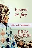 Hearts on Fire (St. Caroline Series Book 1)