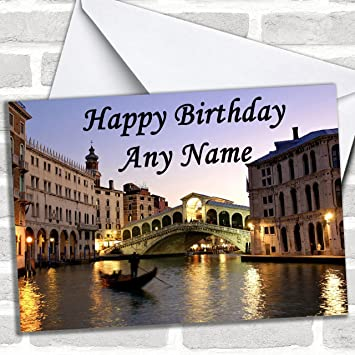 Venice Italy Customised Birthday Greetings Card Cards Countries Places