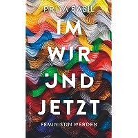 Im Wir und Jetzt: Feministin werden: 5128