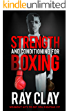 Strength and Conditioning for Boxing: Workout Hits to get you Fighting Fit
