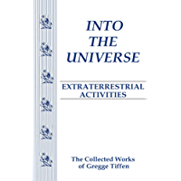 Into the Universe: Extraterrestrial Activities (First Encounter Series Book 1) (English Edition)