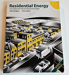 Residential Energy: Cost Savings and Comfort for Existing Buildings