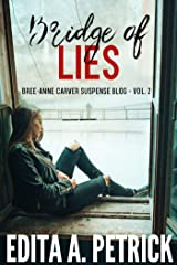 Bridge of Lies (Bree-Anne Carver Suspense Blog Book 2) Kindle Edition