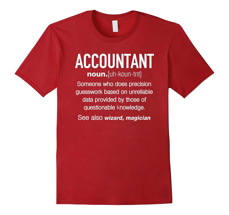 ea3e6007 Accountant Definition Funny T-shirt – Accountant Gift-BN – Banazatee