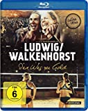 Ludwig/Walkenhorst - Der Weg zu Gold [Blu-ray]