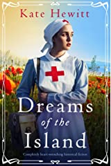 Dreams of the Island: Completely heart-wrenching historical fiction (Amherst Island Book 2) Kindle Edition