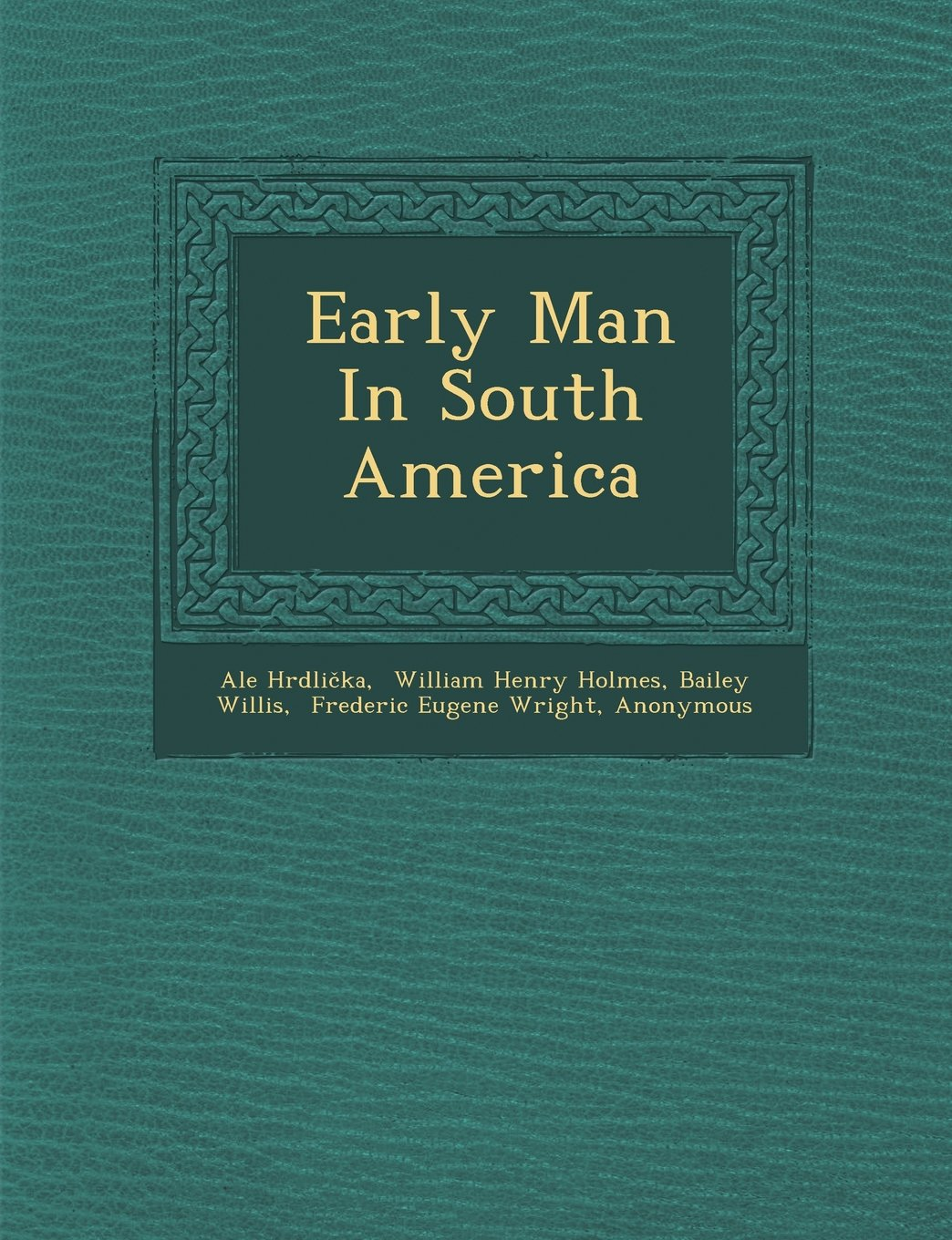 Download Early Man In South America PDF