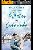 Winter in Colorado (Colorado Crazy Book 6)
