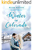 Winter in Colorado (Colorado Crazy Book 6)