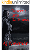 Descent Into Darkness: American Apocalypse: Book II EMP Post Apocalyptic Survival Fiction