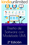 Diseño de Software con Modelado UML: 2ª Edición (Spanish Edition)