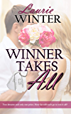 Winner Takes All (Warriors of the Heart Book 4)