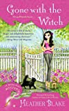 Gone With the Witch (Wishcraft Mystery)