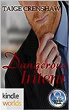 The Omega Team: Dangerous Intent (Kindle Worlds Novella)