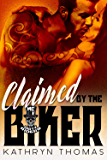 Claimed by the Biker: Dirty Riders MC