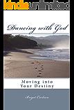Dancing with God (English Edition)