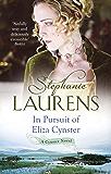 In Pursuit Of Eliza Cynster: Number 2 in series (Cynster Sisters Triology)