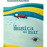 La música del mar (The Music of the Sea) (Spanish Edition)