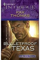 Bulletproof Texas Mass Market Paperback