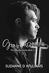 Graverobber (The Resurrectionists Book 1) Kindle Edition