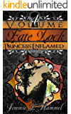 Fate Lock: Volume 4: Princess Enflamed