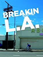 Breakin LA