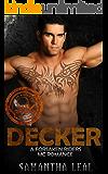 DECKER (Forsaken Riders MC Romance Book 9)